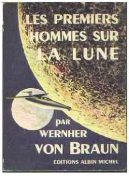 """Livres : """"First men TO the Moon"""" de Von Braun Prem_h10"""