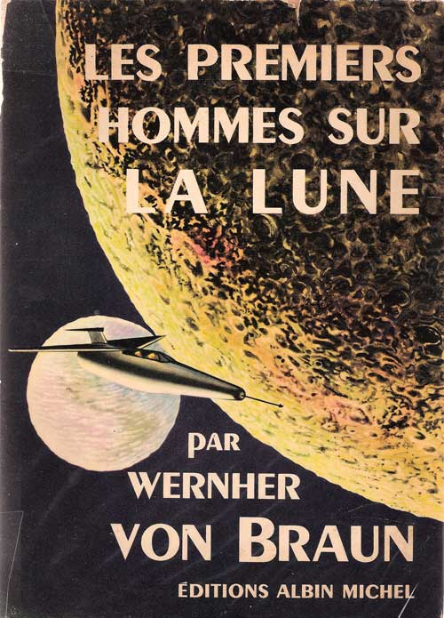 "Livres : ""First men TO the Moon"" de Von Braun Untitl32"