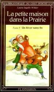 Ingalls Wilder Laura - Un hiver sans fin - La petite maison dans la prairie T5 18518210