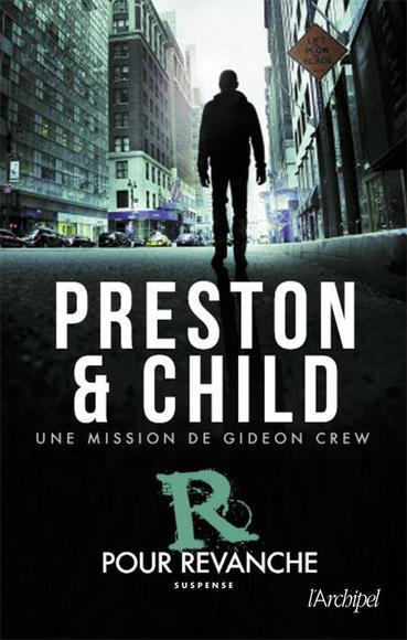 PRESTON Douglas & CHILD Lincoln -  GIDEON CREW - Tome 1 : R pour revanche Ach00310