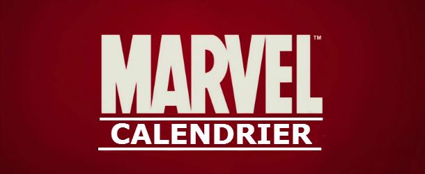 Les prochaines sorties Marvel ... 2013 - 2014 - 2015 ... Calend10