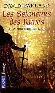 [Farland, David] Les Seigneurs des runes - Tome 2: La confrérie des loups La-con10