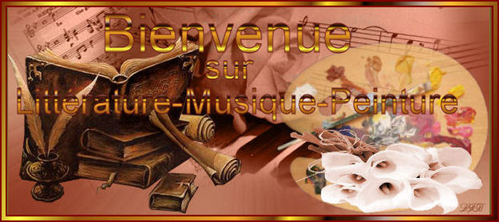 LITTERATURE - MUSIQUE - PEINTURE