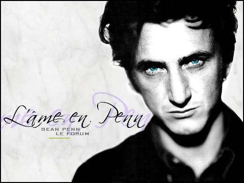 L'âme en Penn - Sean Penn : le forum