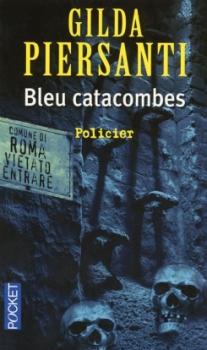 [Piersanti, Gilda] Bleu catacombes Bleu_c10