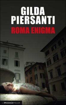 [Piersanti, Gilda] Roma Enigma Couv6711