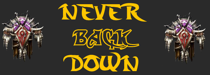 We'll never back down !