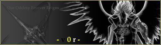 -v0r- Our Oddessy Forever Reigns
