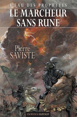 [Saviste, Pierre] L'eau des prophètes - Le marcheur sans rune Marche10