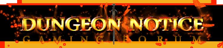 Dungeon Notice