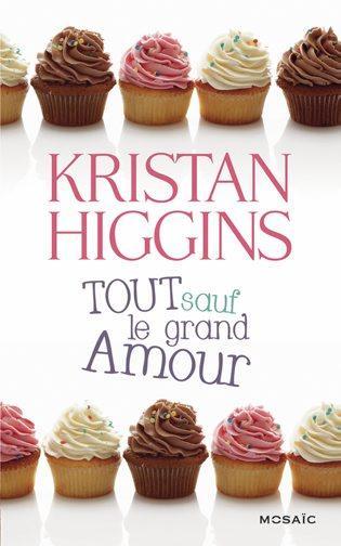 TOUT SAUF LE GRAND AMOUR de Kristan Higgins 97822810