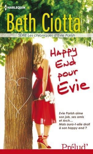 LES CHRONIQUES D'EVIE PARISH (Tome 03) HAPPY END POUR EVIE de Beth Ciotta 97822811