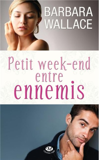 PETIT WEEK END ENTRE ENNEMIS de Barbara Wallace 97828110