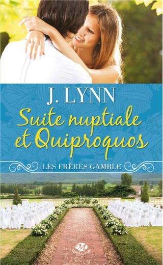 LES FRERES GAMBLE (Tome 01) SUITE NUPTIALE ET QUIPROQUOS de Janice Lynn 97828111