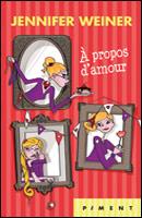 A PROPOS D'AMOUR de Jennifer Weiner A_prop10