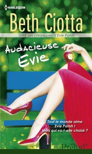 LES CHRONIQUES D'EVIE PARISH (Tome 02) AUDACIEUSE EVIE de Beth Ciotta  Audaci10