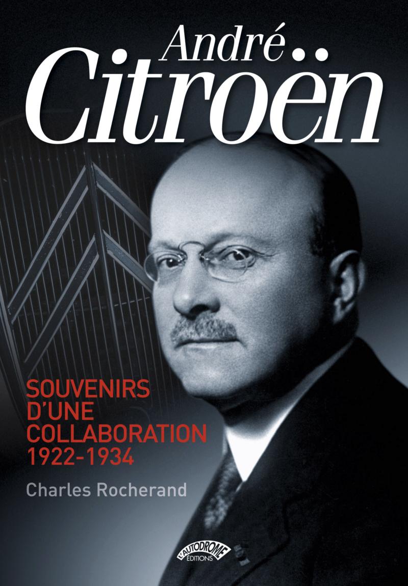 André Citroën, Souvenirs d'une collaboration Autodr10