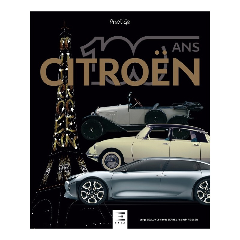 E.T.A.I. , 100 ans CITROËN - Coffret Prestige Citroe56