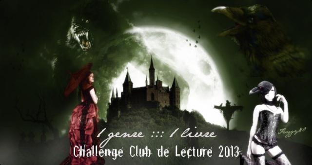 Challenge 1 Genre = 1 Livre en 2013 Club_l12