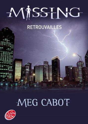 MISSING (Tome 5) RETROUVAILLES de Meg Cabot Missin10