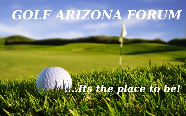 Golf Arizona Forum