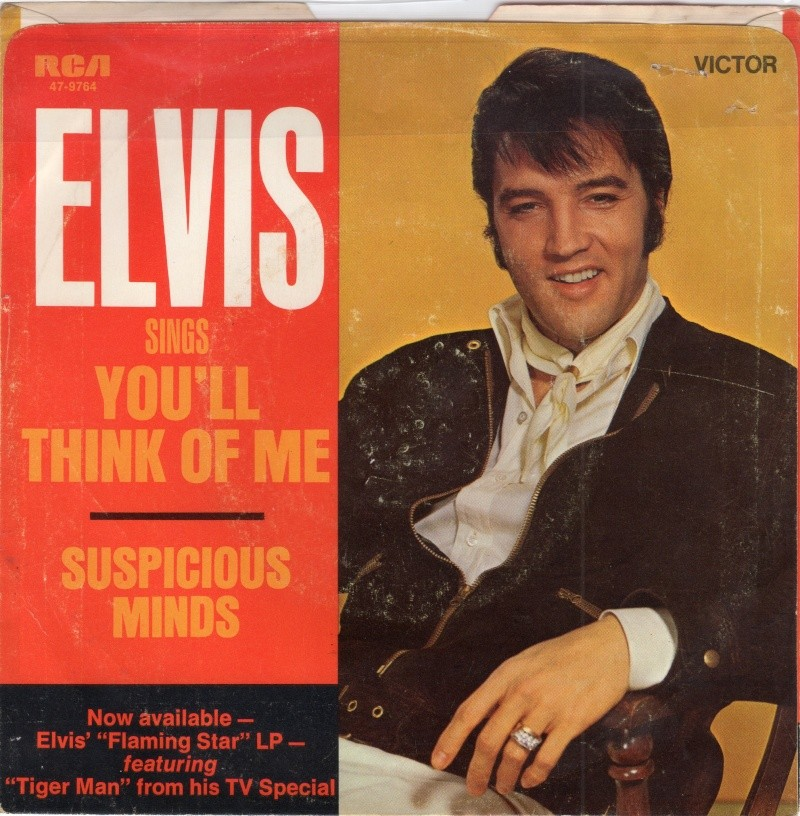 Suspicious Minds / You'll Think Of Me Img04010