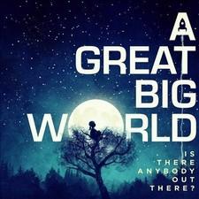 A GREAT BIG WORLD S-l64011