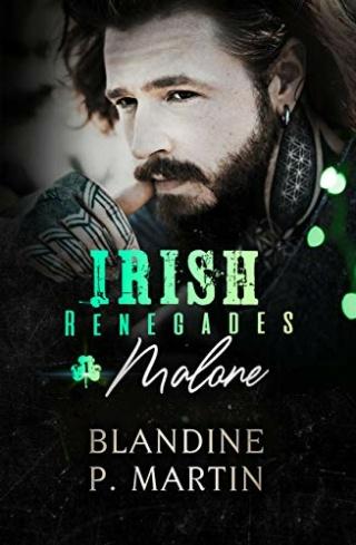 Irish Renegades - Tome 1 : Malone de Blandine P. Martin 41sdih11