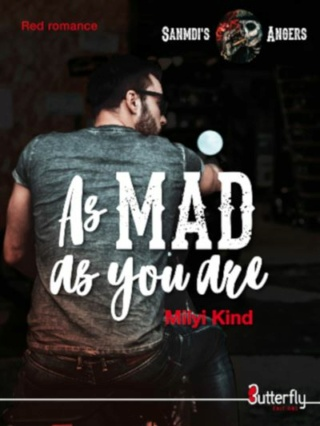 Sanmdi's Anger - Tome 1 : As Mad As You Are de Milyi Kind As-mad11