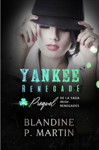 Irish Renegades - Tome 1 : Malone de Blandine P. Martin Irish-11
