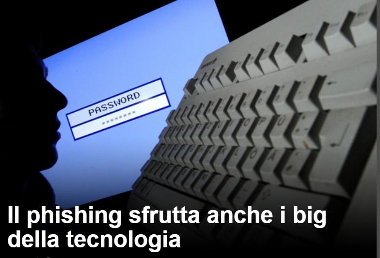 Il phishing sfrutta anche i big della tecnologia Phishi10