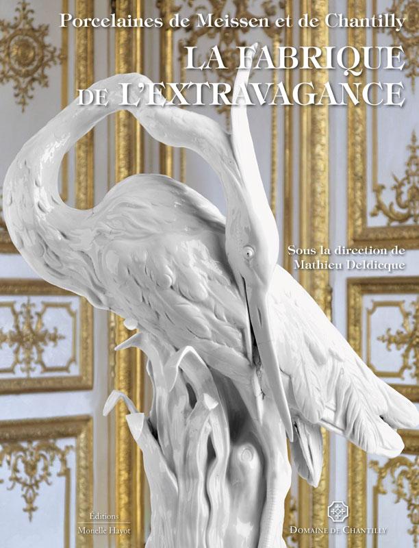 Fabrique de l'Extravagance, château de Chantilly, exposition Porcel10