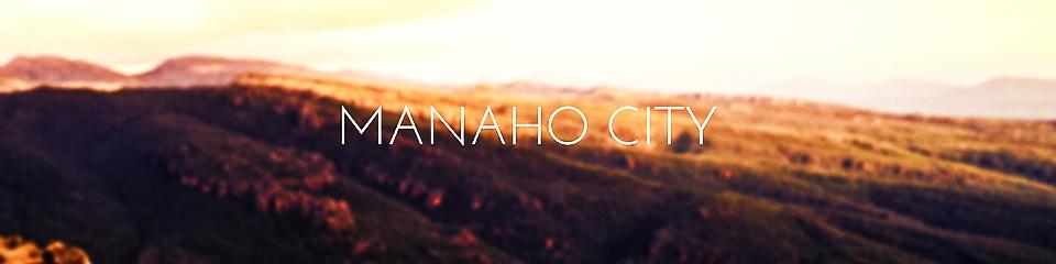 Manaho City