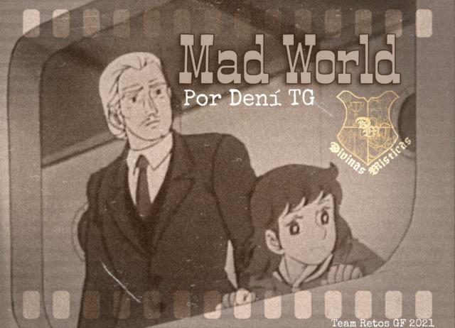 CUMPLIENDO RETO >> MAD WORLD >> Las Divinas Místicas de Terry en Sinergia, escrito por Dení TG Picsar14