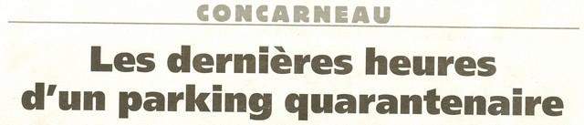 LES DERNIÈRES HEURES DU PARKING DE LA CRIÉE DE CONCARNEAU Numeri23