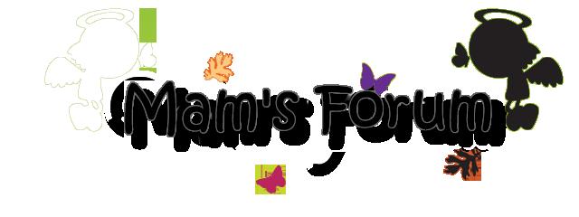 Mam's Forum