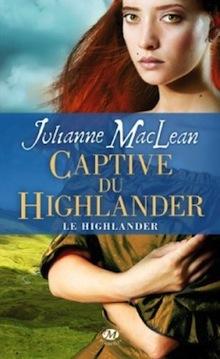 [MacLean, Julianne] Le Highlander - Tome 1: Captive du Highlander Le-hig10