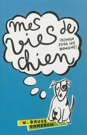 [Cameron, W. Bruce] Mes vies de chien (Roman pour les humains) Index_14