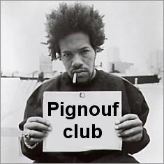Pignouf-club