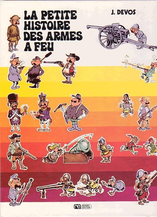 B.D. La PETITE HISTOIRE des ARMES à FEU 03482010