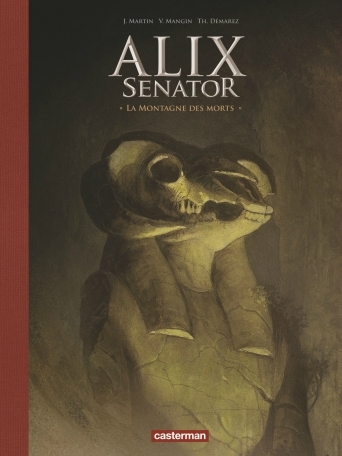 Alix Senator 6 : La Montagne des Morts 11709910
