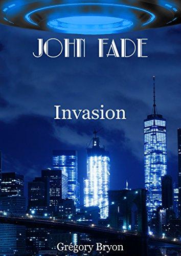 [Bryon, Grégory] John Fade - Tome 3 : Invasion John_f10
