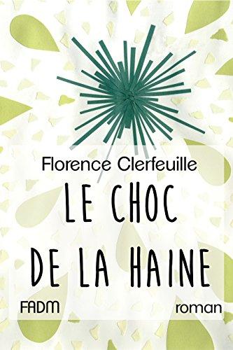[Clerfeuille, Florence] Le Chœur de la vie - Tome 3 : Le Choc de la haine Le_cho10