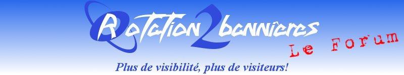 Forum de Rotation2bannières