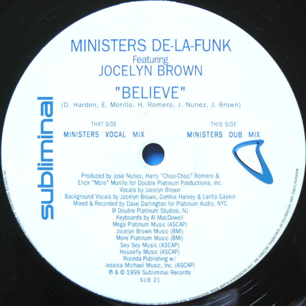 Ministers De La Funk Feat Jocelyn Brown ‎– Believe- Subliminal Rec- 1999. Jocely10