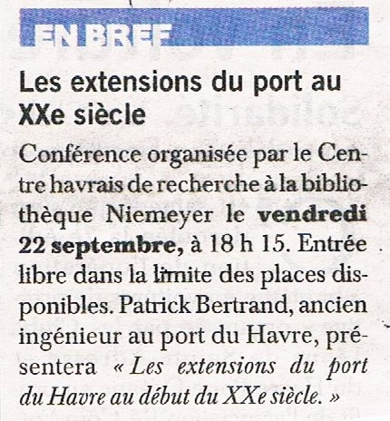 Les extensions du port du Havre au XXè siècle par Patrick BERTRAND (conf CHRH) 2017-028