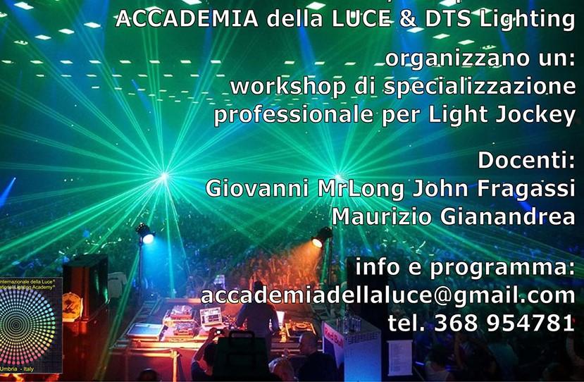 Workshop di specializzazione professionale per Light Jockey Disco211