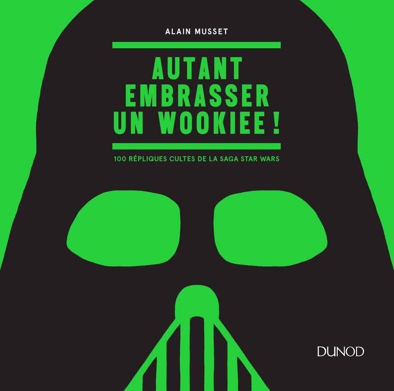 Autant embrasser un Wookiee: en couverture Musset11