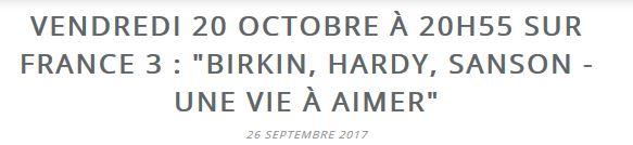 20 Octobre 2017 sur Fr3 : Birkin, Sanson & Hardy par Mireille Dumas Captur33