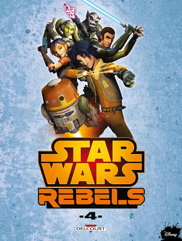 DELCOURT - Star Wars Rebels Tome 4 Rebels12